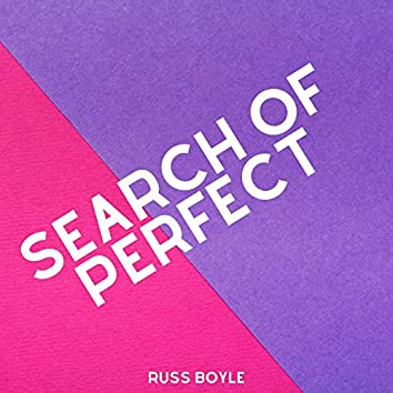 Search Of Perfect