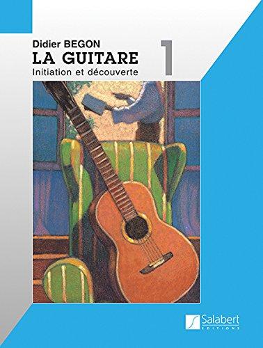 La Guitare Volume 1 Guitare
