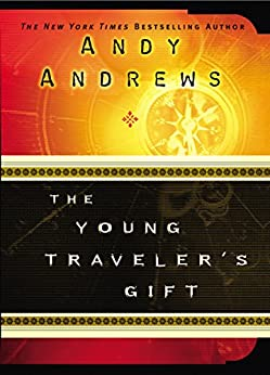 The Young Traveler's Gift by [Andy Andrews]