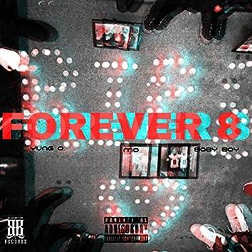 Forever 8