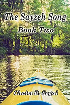 The Sayzeh Song: Book Two by [Chaim  Segal]
