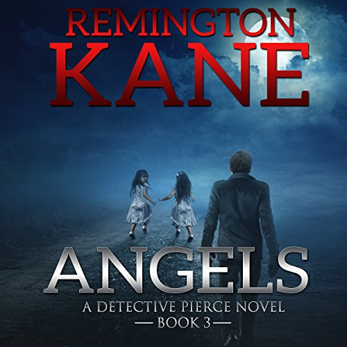Angels Audiobook By Remington Kane cover art