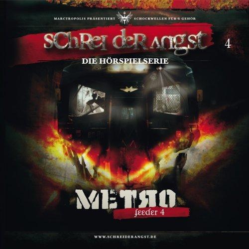 Feeder 4 - Metro (Schrei der Angst 4) Titelbild