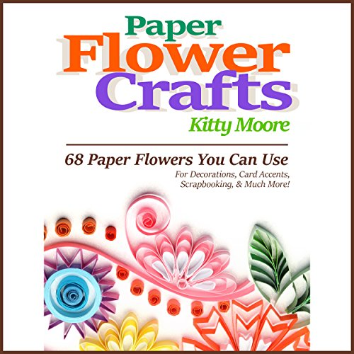 Paper Flower Crafts (2nd Edition) Titelbild