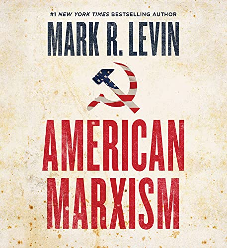 American Marxism Audiobook By Mark R. Levin cover art