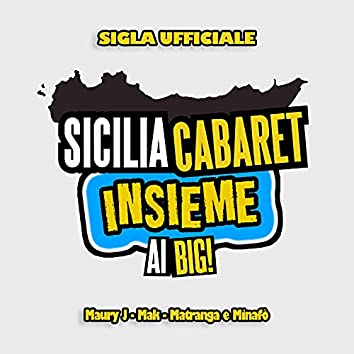 Sicilia Cabaret (Sigla Ufficiale)