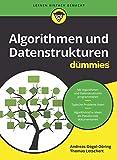 Algorithmen und Datenstrukturen für Dummies - Andreas Gogol-Döring