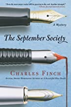The September Society (Charles Lenox Mysteries) by Charles Finch (2009-07-21)