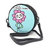 BAODANLA Bolso redondo mujer Round Crossbody Bag I'm A Delicate Fucking Flower Handbag Purse Single Shoulder Bag Sling Bag