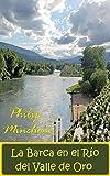 La Barca en el Rio del Valle de Oro: O - Me casé con España, una memoria de Galicia