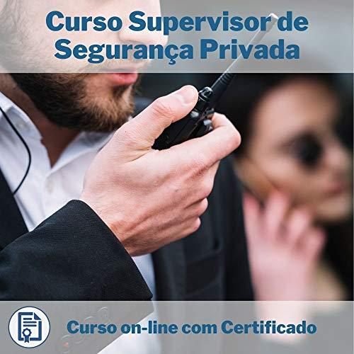 Curso Online de Supervisor de Segurança Privada com Certificado