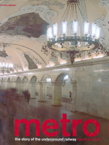 Metro: The Story of the Underground Railway (Mitchell Beazley Art & Design)