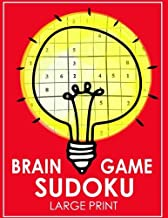 Brain Game Sudoku Large Print: Easy, Medium to Hard Level Puzzles for Adult Sulution inside