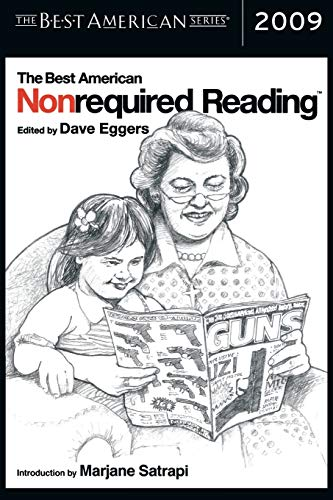 The Best American Nonrequired Reading 2009 (The Best American Series ®)