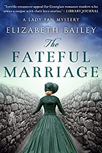 The Fateful Marriage (Lady Fan Mystery Book 6)