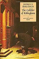 The Cobbler of Ridingham 0978763440 Book Cover