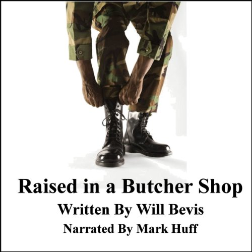 Raised in a Butcher Shop cover art