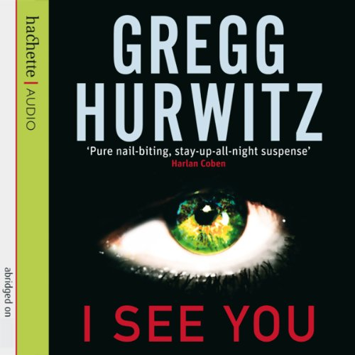 I See You                   By:                                                                                                                                 Gregg Hurwitz                               Narrated by:                                                                                                                                 William Hope                      Length: 6 hrs and 29 mins     Not rated yet     Overall 0.0