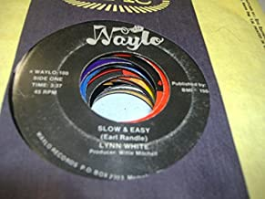LYNN WHITE 45 RPM Slow & Easy / Gonna Be Some Changes Made