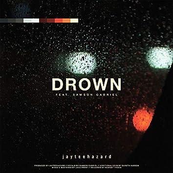 Drown (feat. Samson Gabriel)