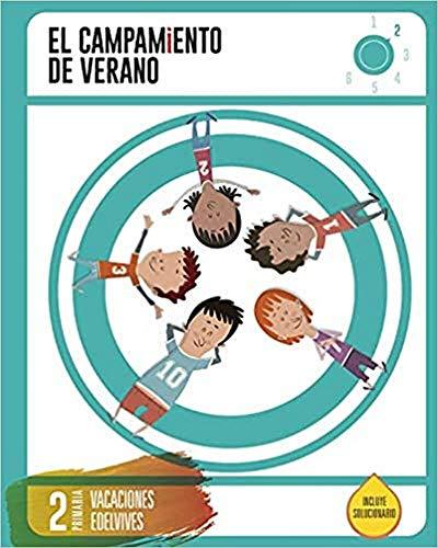 Cuaderno de Vacaciones- 2º Primaria- El Campamento de Verano – 9788414002704 Tapa blanda