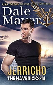 Jerricho (The Mavericks Book 14) by [Dale Mayer]
