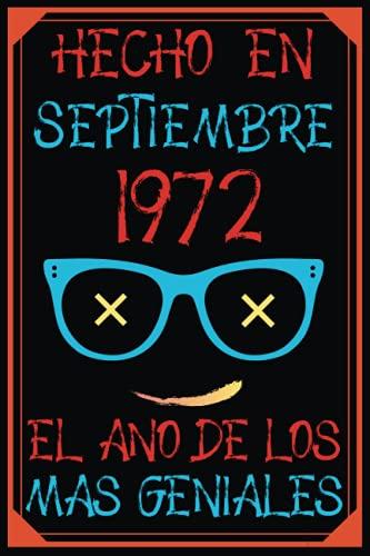 Hecho En Septiembre 1972 El Año De Los Más Geniales: 49 años cumpleaños regalos originales cuaderno de notas