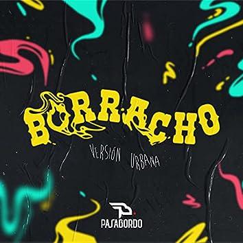 Borracho (Versión Urbana)