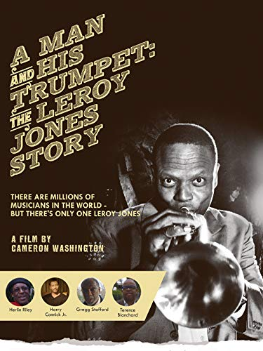 A Man And His Trumpet: The Leroy Jones S