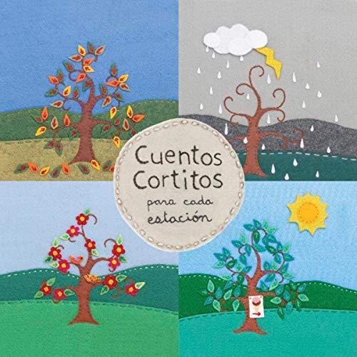 Cuentos Cortitos para cada estacion [Short Stories for Each Season] cover art