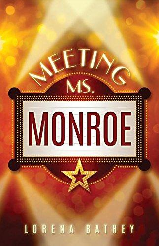 Meeting Ms. Monroe