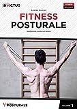 Fitness posturale. Valutazione, postura e dolore (Vol. 1)