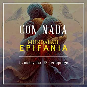 Con Nada (feat. Makuyeika & Perezpriego)