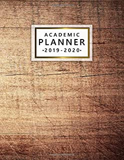 Academic Planner 2019-2020: Pretty Wooden Weekly & Monthly Dated Academic Planner Organizer with Vision Boards, Course Schedule, To-do's, Inspirational Quotes (July 2019 - July 2020).