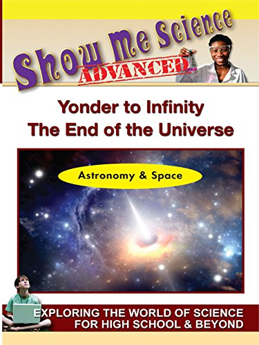 Astronomy & Space - Yonder to Infinity The End of the Universe [OV]