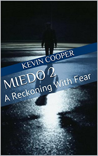 Miedo 2: A Reckoning With Fear by [Kevin Cooper]