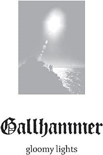 gallhammer gloomy lights