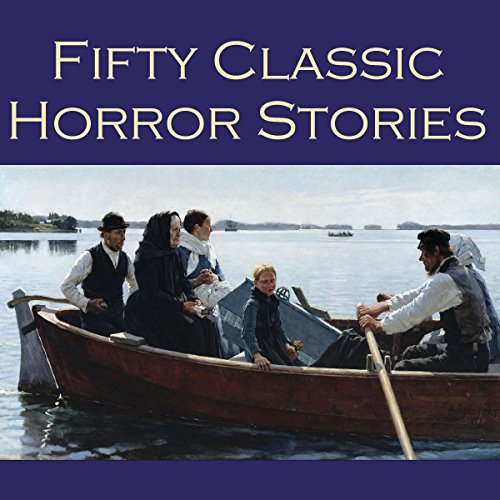 Fifty Classic Horror Stories audiobook cover art