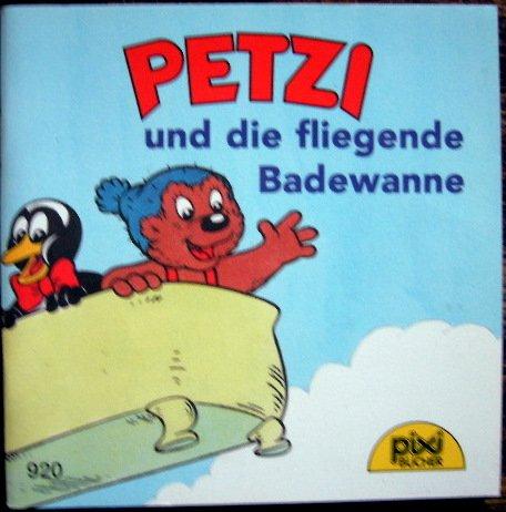 Petzi und die fliegende Badewanne