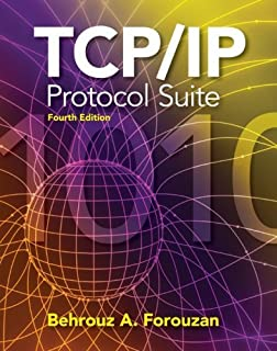 By Behrouz A. Forouzan - TCP/IP Protocol Suite: 4th (fourth) Edition
