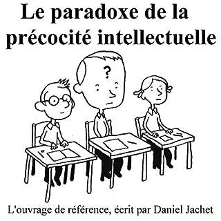 Couverture de Le paradoxe de la précocité intellectuelle