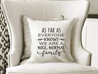 High quality Nice, Normal Family pillow cover, Size 16X16 Inches, Farmhouse pillow,