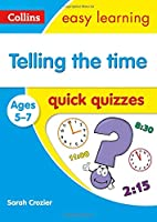Telling the Time Quick Quizzes: Ages 5-7 (Collins Easy Learning Ks1)