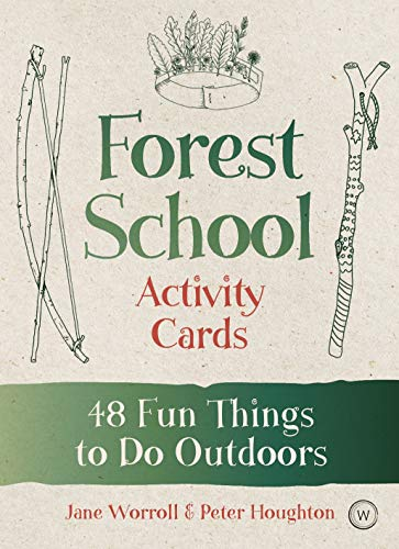 Forest School Activity Cards: 48 Fun Things to Do Outdoors