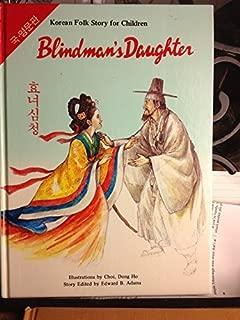 Shim Chung: Blindman's Daughter (Korean Folk Story for Children, Series 1)