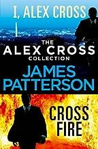 The Alex Cross Collection: I, Alex Cross / Cross Fire