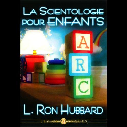 La Scientologie Pour Enfants (Child Scientology) cover art