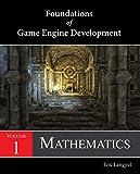 Foundations of Game Engine Development, Volume 1: Mathematics (English Edition)