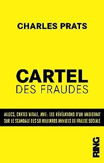 Le cartel des fraudes : les révélations d'un magistrat français