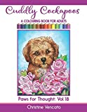 Cuddly Cockapoos: A Colouring Book for Adults (Paws for Thought)